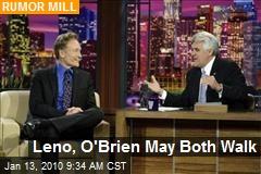 Leno, O'Brien May Both Walk