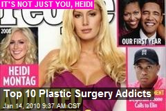 Top 10 Plastic Surgery Addicts