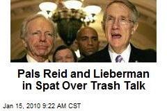Pals Reid and Lieberman in Spat Over Trash Talk