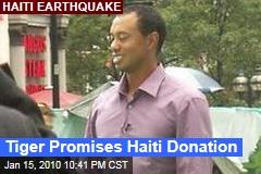 Tiger Promises Haiti Donation