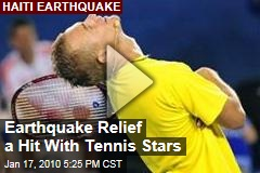 Earthquake Relief a Hit With Tennis Stars