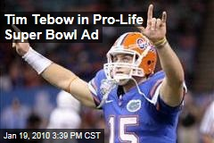 Tim Tebow in Pro-Life Super Bowl Ad