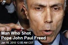 Man Who Shot Pope John Paul Freed