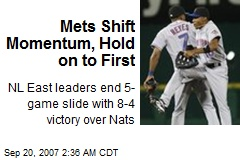 Mets Shift Momentum, Hold on to First