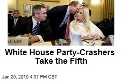 White House Party-Crashers Take the Fifth