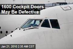 1600 Cockpit Doors May Be Defective