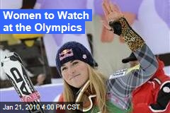 Women to Watch at the Olympics