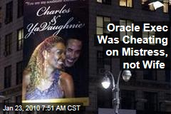 Oracle Exec Was Cheating on Mistress, not Wife