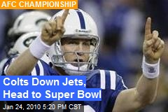 Colts Down Jets, Head to Super Bowl
