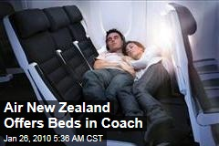 Air New Zealand Offers Beds in Coach