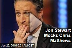 Jon Stewart Mocks Chris Matthews