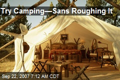 Try Camping—Sans Roughing It
