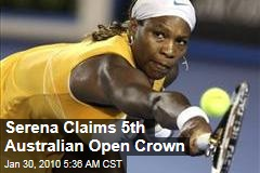 Serena Claims 5th Australian Open Crown