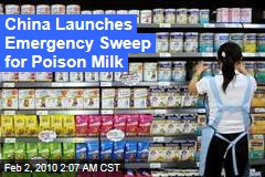 China Launches Emergency Sweep for Poison Milk