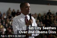 Sin City Seethes Over 2nd Obama Diss