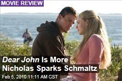 Dear John Is More Nicholas Sparks Schmaltz
