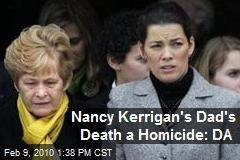 Nancy Kerrigan's Dad's Death a Homicide: DA