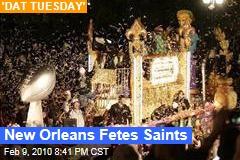 New Orleans Fetes Saints
