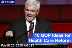 10 GOP Ideas for Health Care Reform