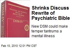 Shrinks Discuss Rewrite of Psychiatric Bible
