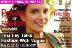 Tina Fey Talks Fashion With Vogue