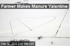 Farmer Makes Manure Valentine