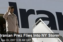 Iranian Prez Flies Into NY Storm