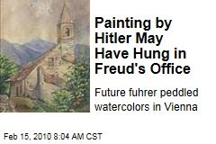 Painting by Hitler May Have Hung in Freud's Office