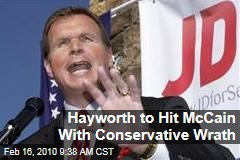 Hayworth to Hit McCain With Conservative Wrath