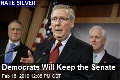 Democrats Will Keep the Senate