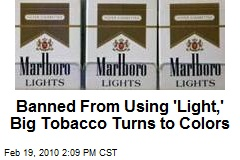 Banned From Using 'Light,' Big Tobacco Turns to Colors