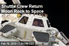 Shuttle Crew Return Moon Rock to Space