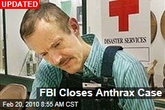 FBI Closes Anthrax Case