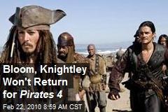 Bloom, Knightley Won't Return for Pirates 4