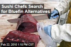 Sushi Chefs Search for Bluefin Alternatives