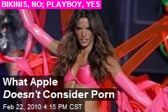 What Apple Doesn't Consider Porn