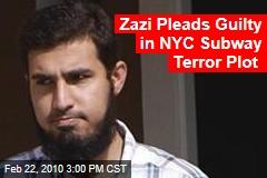 Zazi Pleads Guilty in NYC Subway Terror Plot