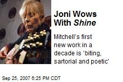 Joni Wows With Shine