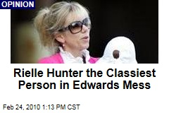 Rielle Hunter the Classiest Person in Edwards Mess