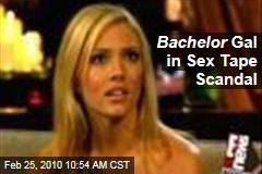 Bachelor Gal in Sex Tape Scandal