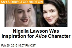 Nigella Lawson Was Inspiration for Alice Character