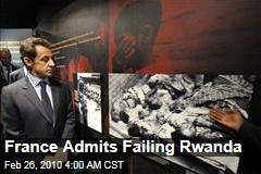 France Admits Failing Rwanda