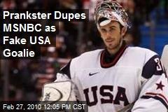 Prankster Dupes MSNBC as Fake USA Goalie