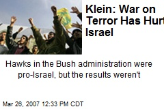 Klein: War on Terror Has Hurt Israel