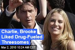 Charlie, Brooke Liked Drug-Fueled Threesomes