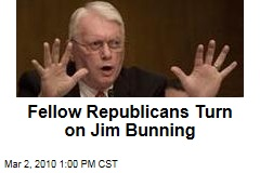 Fellow Republicans Turn on Jim Bunning