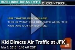 Kid Directs Air Traffic at JFK