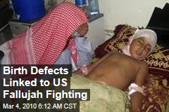 Birth Defects Linked to US Fallujah Fighting