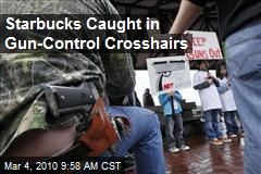 Starbucks Caught in Gun-Control Crosshairs