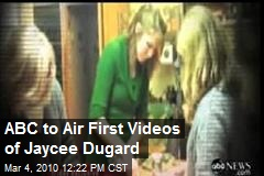 ABC to Air First Videos of Jaycee Dugard